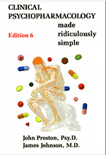 Clinical Psychopharmacology Made Ridiculously Simple, 6th Ed