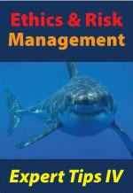 Ethics & Risk Mgmt: Expert Tips IV