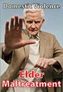 Domestic Violence - Elder Maltreatment