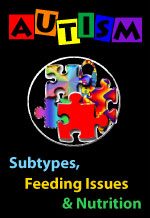 Autism Subtypes, Feeding Issues & Nutrition