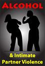 Alcohol & Intimate Partner Violence