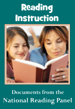 Reading Instruction: Documents from the National Reading Panel