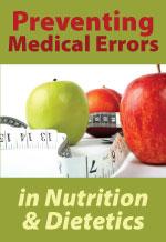 Preventing Medical Errors in Nutrition & Dietetics
