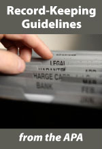 Record-Keeping Guidelines from the American Psychological Association
