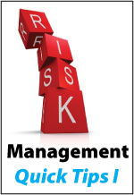 Risk Management: Quick Tips I