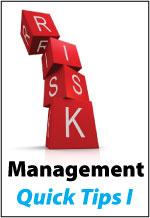 Risk Management: Quick Tips I