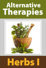 Alternative Therapies: Herbs I (What Every Clinician Should Know)