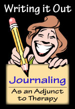 Writing it Out: Journaling as an Adjunct to Therapy