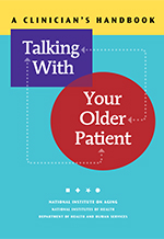 Talking with Your Older Patient: A Clinician's Handbook