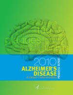 2010 Alzheimer's Disease Progress Report: A Deeper Understanding