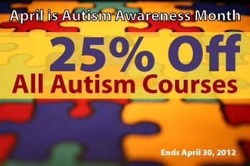 25% off autism continuing education courses during National Autism Awareness Month
