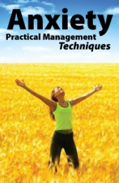 Anxiety: Practical Management Techniques