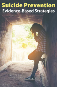 Suicide Prevention: Evidence-Based Strategies